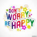 Nous voulons être heureux! En théorie, oui…. :-)