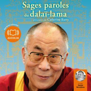 Sages parole du DalaÏ Lama